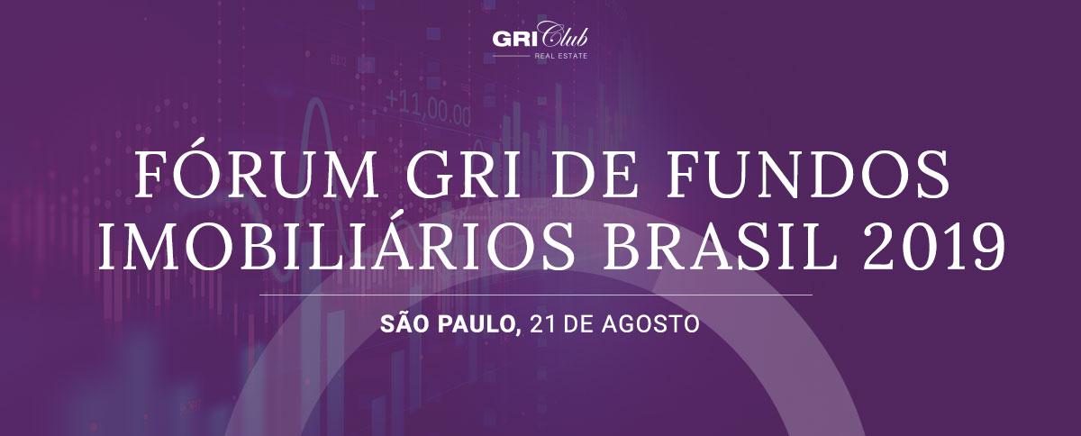 Fórum GRI de Fundos Imobiliários 2019
