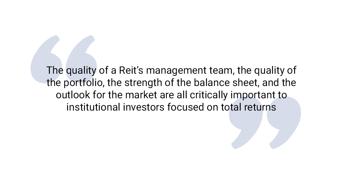 The quality of a Reit's management team