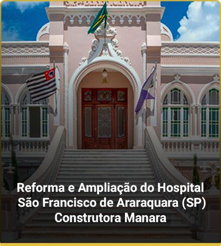 Reforma e Ampliação do Hospital São Francisco de Araraquara (SP)